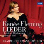 Renée Fleming interprète Brahms, Schumann et Mahler