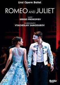 DVD, critique. ROMEO and JULIET : Prokofiev / Samodurov (Oural Opera Ballet, 2018, BELAIR classiques)