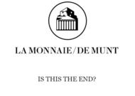 Français - Is this the end? La Monnaie commande un requiem inspiré de l'actualité