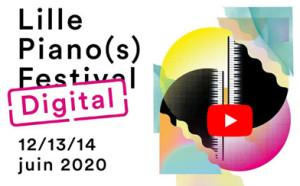 LILLE PIANO(S) FESTIVAL 2020 : en direct sur YOUTUBE !