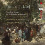 L'œuvre pour violoncelle et piano de Friedrich Kiel, une opportune réédition