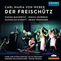 Weber: Der Freischütz (Oehms Classics)