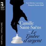Premier enregistrement mondial du Timbre d'argent de Saint-Saëns