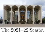 Français - Des créations pour la saison 2021-2022 du Metropolitan Opera de New York