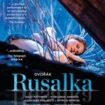 En DVD, Rusalka de Dvořák à Glyndebourne en 2019