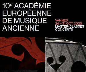 VANNES (Morbihan) : 10ème Académie de Musique ancienne, 24 – 31 oct 2020
