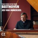 Le pianoforte de van Immerseel pour les sonates de jeunesse de Beethoven