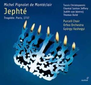 CD, critique. MONTECLAIR : Jephté (Orfeo Orchestra, György Vashegyi – Budapest, mars 2019 – 2 cd Glossa)