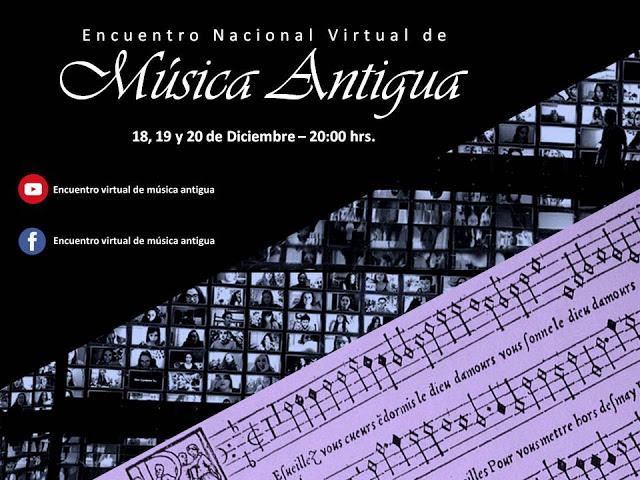 18, 19 y 20 de Diciembre: Encuentro Nacional Virtual de Música Antigua