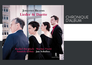 Français - Chronique d'album : Johannes Brahms, Lieder & Duette, de Rachel Harnisch, Marina Viotti et Yannick Debus