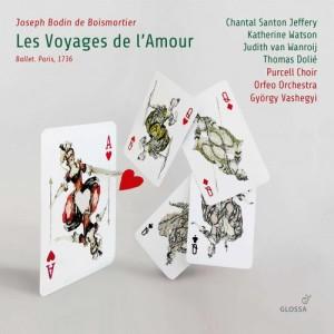CD événement. BOISMORTIER : Les voyages de l'Amour, 1736 (Orfeo orchestra, G Vashegyi, sept 2019 – 2 cd Glossa)