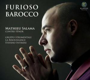 CD, événement. FURIOSO BAROCCO : Mathieu Salama, contre ténor (1 cd Klarthe records 2019)