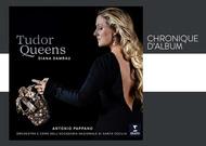 """Français - Chronique d'album : """"Tudor Queens"""", de Diana Damrau"""