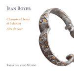 Boire et danser au XVIIe siècle avec Jean Boyer