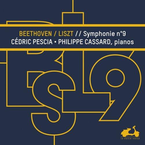 CD événement, critique. BEETHOVEN / LISZT : Symphonie n°9 : C Pescia / P. Cassard, pianos (La Dolce Volta)