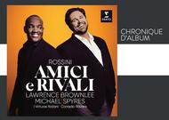 """Français - Chronique d'album : """"Amici e Rivali"""", de Michael Spyres et Lawrence Brownlee"""