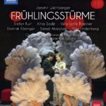 En vidéo, résurrection des Frühlingsstürme de Jaromir Weinberger