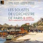 Musique française avec vents par les solistes de l'Orchestre de Paris