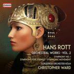 Un deuxième album pour saluer l'œuvre orchestrale de Hans Rott