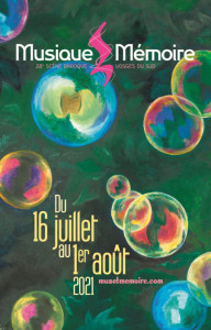 FESTIVAL MUSIQUE ET MÉMOIRE : du 16 juillet au 1er août 2021