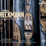 Intégrale de l'œuvre d'orgue de Weckmann, intensifiée par un peintre de l'émotion