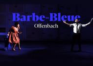 Français - Ce soir, Culturebox retransmet Barbe-Bleue, imaginé par Laurent Pelly - MàJ