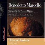 Sonates pour clavier de Marcello: premier enregistrement complet d'après les manuscrits vénitiens