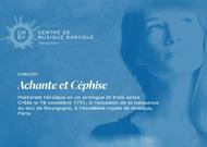 Français - La recréation d'Achante et Céphise sera retransmise du 21 au 27 mars