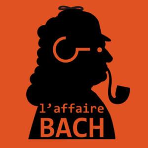 Création : L'AFFAIRE BACH, live streaming / Le Concert de l'Hostel Dieu
