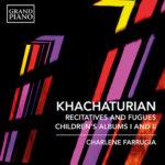 La sensibilité pianistique de Charlene Farrugia au service de Khachaturian