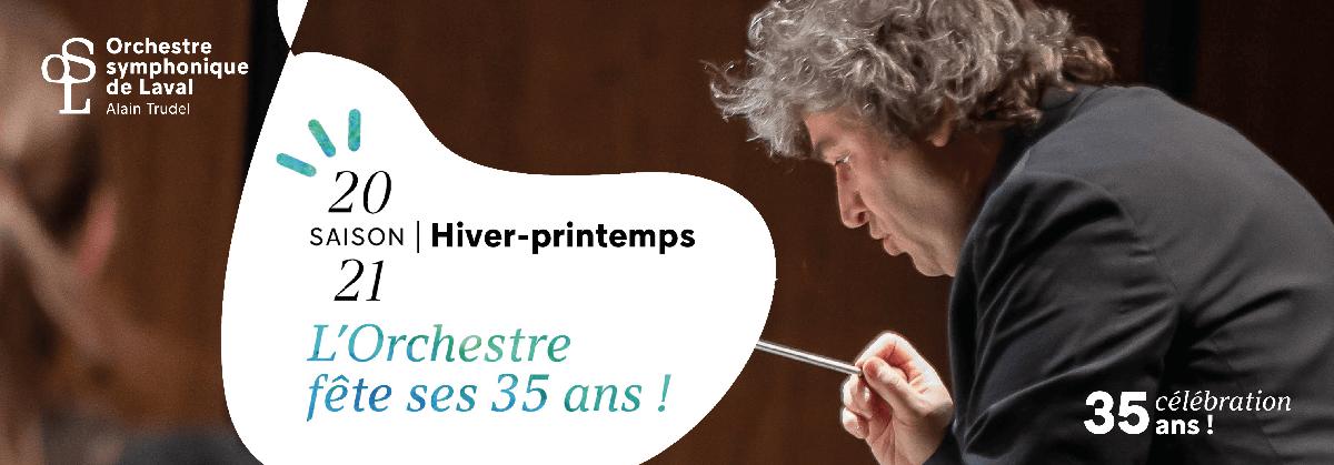 COMMUNAUTÉ LVM| Deux Grands Concerts et une montagne de surprises Pour les 35 ans de l'Orchestre symphonique de Laval !