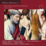 Baroque sacré sur les rives de la Baltique: un album copieux et varié pour découvrir Johann Valentin Meder