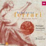 Retour des Musiche varie de Benedetto Ferrari par Philippe Jaroussky