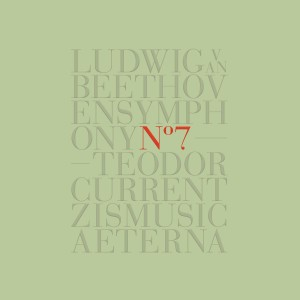 CD événement, annonce. BEETHOVEN : Symph n°7 – Teodor Currentzis / Anima Aeterna (1 cd SONY classical, Vienne, 2018).