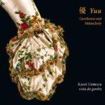 Kaori Uemura, en solo: leçon d'âme pour la viole, leçon de viole pour les âmes
