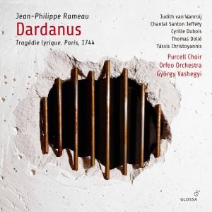 CD critique. RAMEAU : Dardanus, 1744 (Orfeo Orchestra, Vashegyi, 2 cd Glossa, 2020)