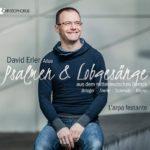 Louanges et Psaumes baroques d'Allemagne centrale: premier disque solo de David Erler