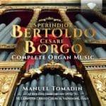 Rares Toccatas, Ricercari et Chansons alla francese de la haute Renaissance italienne, sur un superbe orgue frioulan