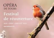 Français - L'Opéra de Tours réunit 170 artistes pour son « Festival de réouverture »