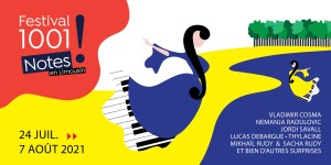 LIMOUSIN. Festival 1001 NOTES : 24 juil – 7 août 2021