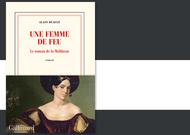 Français - Une femme de feu, le roman de la Malibran