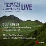 Le concerto pour violon de Beethoven magnifié par Alena Baeva et Roberto Forés Veses
