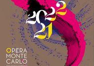 Français - Saison 2021-2022 à l'Opéra de Monte-Carlo : les adieux de Jean-Louis Grinda