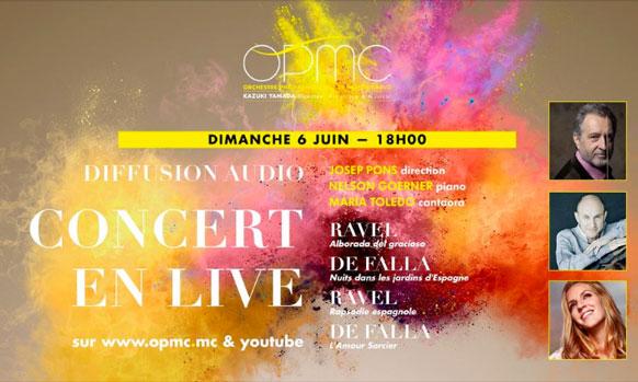 CRITIQUE, concert. MONACO, Auditorium Rainier III, le 6 juin 2021. O PMC, N Goerner, M Toledo (chant), Josep Pons.