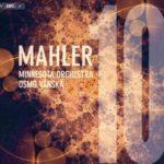 Osmo Vänskä face au mythe de la Dixième Symphonie de Mahler.