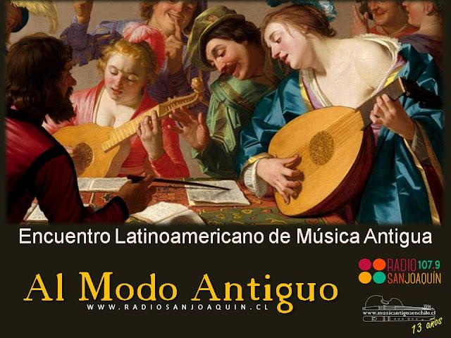 AL MODO ANTIGUO: Conversación junto a los organizadores del Primer Encuentro Latinoamericano de Música Antigua 2021