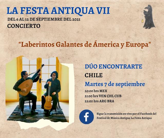 """DÚO ENCONTRARTE. Representantes chilenos en La Festa Antiqua VII presentan """"Laberintos galantes de Ámerica y Europa"""""""