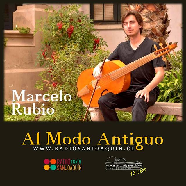 AL MODO ANTIGUO (E17/T6): MARCELO RUBIO, VIOLAGAMBISTA CHILENO