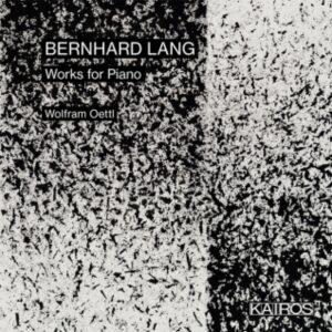 Bernhard Lang – Piano Music (CD Review)