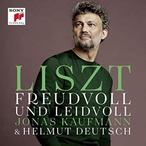 CD critique événement : « FREUDVOLL UND LEIDVOLL » / JONAS KAUFMANN / LISZT : lieder (Helmut Deutsch (1 cd SONY classical, juin 2020)